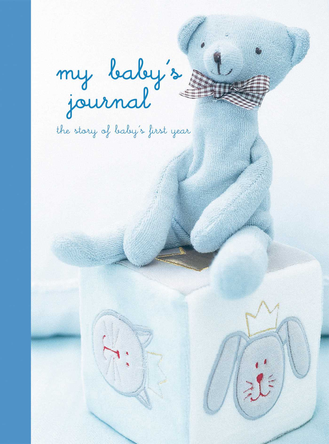 My Baby's Journal (Blue) : the story of baby's first year by