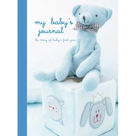 First Journal (My Baby's Journal (Blue) : the story of baby's first year )