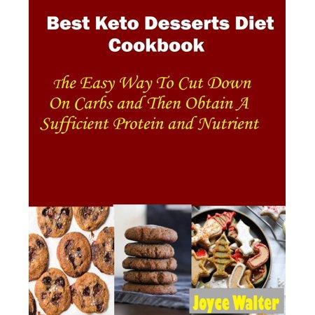 Best Keto Dessert Diet Cookbook - eBook