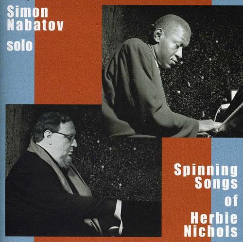 Simon Nabatov - Solo-Spinning Songs of Herbie Nichols [CD]