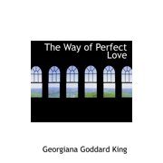 The Way of Perfect Love