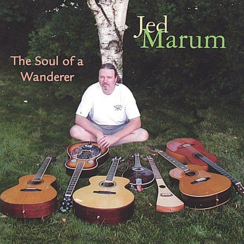 Jed Marum - Soul of a Wanderer [CD]