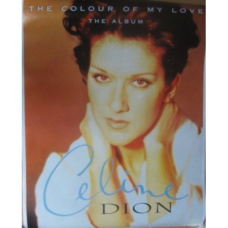 Celine Dion The Colour of My Love (Celine Buy)