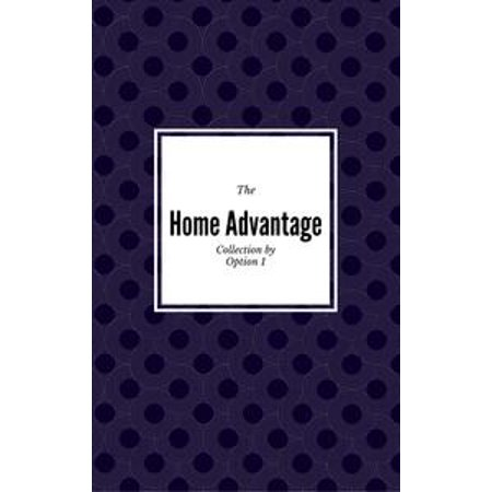 - The Home Advantage Collection - eBook