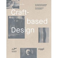 Craft-Based Design: On Practical Knowledge and Manual Creativity (Hardcover)
