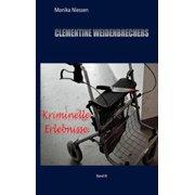 Clementine Weidenbrechers kriminelle Erlebnisse - eBook