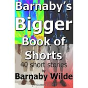 Barnaby's Bigger Book of Shorts - eBook