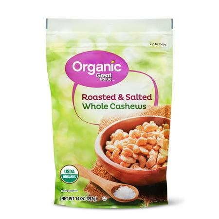 - Great Value Organic Whole Cashews, Roasted & Salted, 14 oz