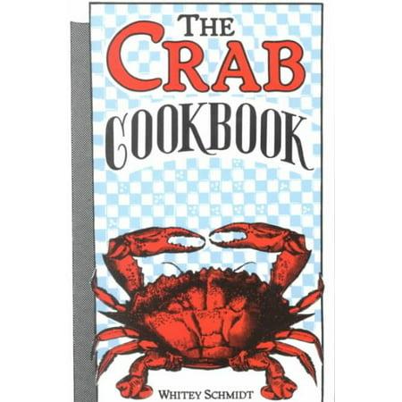 The Crab Cookbook (Crab Cookbook)