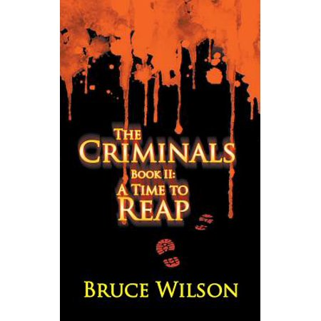 The Criminals - Book II : A Time to Reap (Best Time To Visit Cambodia Siem Reap)