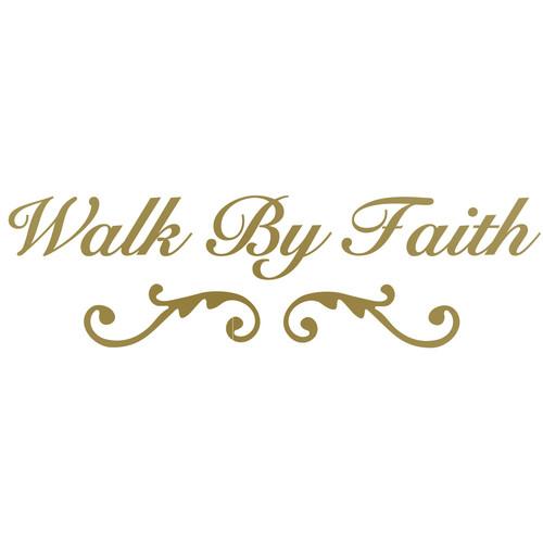 The Decal Guru Walk by Faith Wall Decal