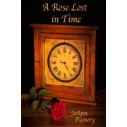A Rose Lost in Time - eBook