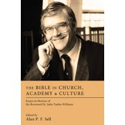 The Bible in Church, Academy, and Culture (Hardcover)