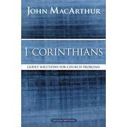 MacArthur Bible Studies: 1 Corinthians: Godly Solutions for Church Problems (Paperback)