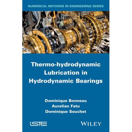 Thermo-hydrodynamic Lubrication in Hydrodynamic Bearings - eBook