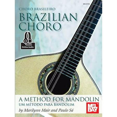 Brazilian Choro : A Method for Mandolin and Bandolim