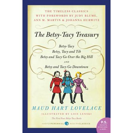 First Four (The Betsy-Tacy Treasury : The First Four Betsy-Tacy Books )