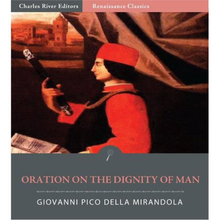 Oration on the Dignity of Man - eBook (Oration On The Dignity Of Man Meaning)