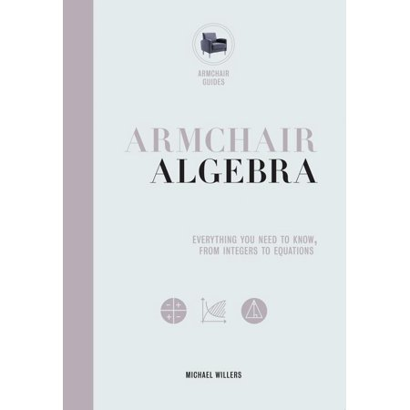 Armchair Algebra : Everything You Need to Know From Inters To (Solving Multi Step Equations Worksheet Algebra 1)