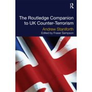 The Routledge Companion to UK Counter-Terrorism - eBook