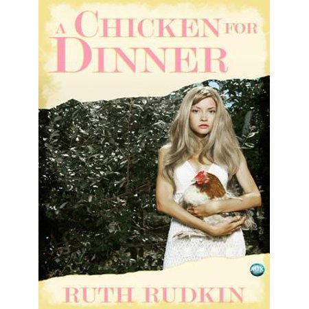 A Chicken for Dinner - eBook (Halloween Dinner Ideas Chicken)