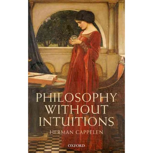 Philosophy Without Intuitions