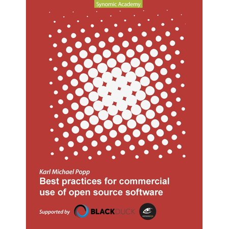 Best Practices for commercial use of open source software -