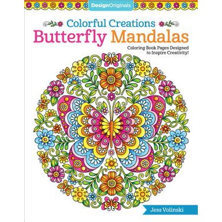 Colorful Creations Butterfly Mandalas : Coloring Book Pages Designed to Inspire Creativity!