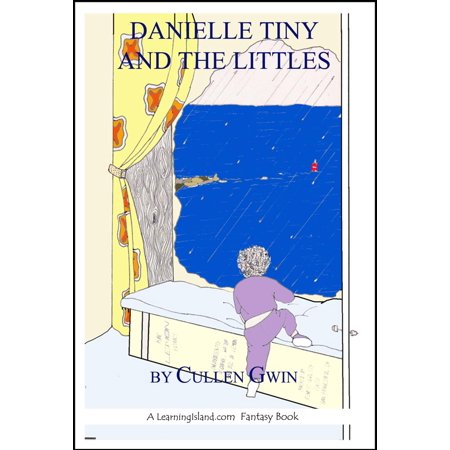Danielle Tiny and the Littles - eBook