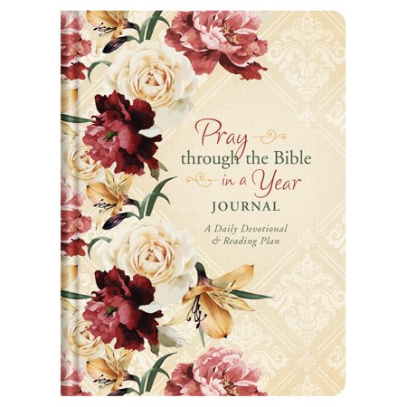 Pray through the Bible in a Year Journal : A Daily Devotional and Reading (Read The Bible In A Year App Android)