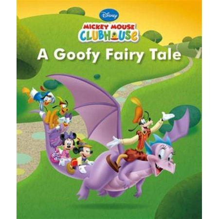 Disney Junior Mickey Mouse Clubhouse A Goofy Fairy Tale (Disney Junior Picture Book) (Paperback)