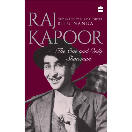 Raj Kapoor: The One and Only Showman - eBook