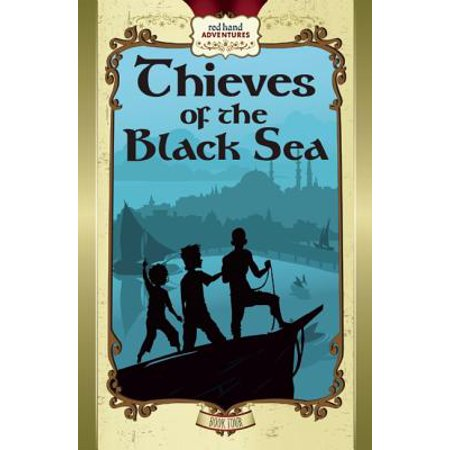 Thieves of the Black Sea (Jack Black And The Ship Of Thieves)