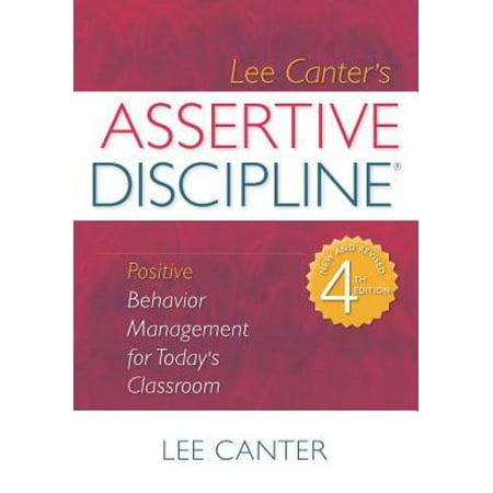 Assertive Discipline : Positive Behavior Management for Today's