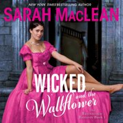 Wicked and the Wallflower - Audiobook
