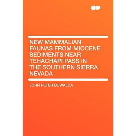 New Mammalian Faunas from Miocene Sediments Near Tehachapi Pass in the Southern Sierra