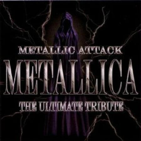 Metallic Attack: Metallica The Ultimate Tribute