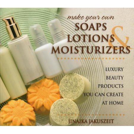 Make Your Own Soaps, Lotions, & Moisturizers : Luxury Beauty Products You Can Create at Home - Make Your Own Shirt At Home