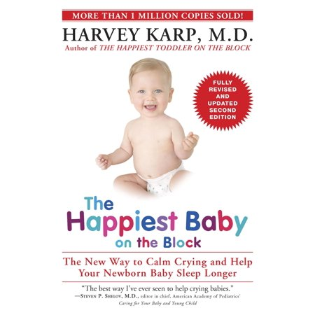 The Happiest Baby on the Block; Fully Revised and Updated Second Edition - (Dr Harvey Karp Happiest Baby On The Block)