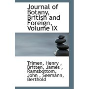 Journal of Botany, British and Foreign, Volume IX