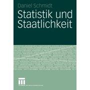 Forschung Politik: Statistik Und Staatlichkeit (Paperback)
