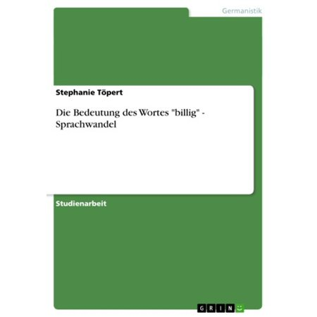 Die Bedeutung des Wortes 'billig' - Sprachwandel - eBook (Billig Training-bademode)