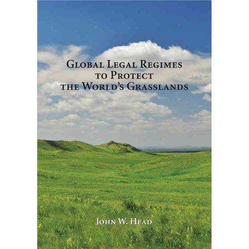 Global Legal Regimes to Protect the World's Grasslands