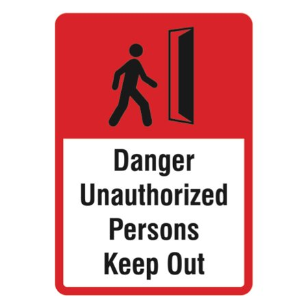 Danger Unauthorized Persons Keep Out Sign - Large Business Inch Safety  Warning Signs, 12x18