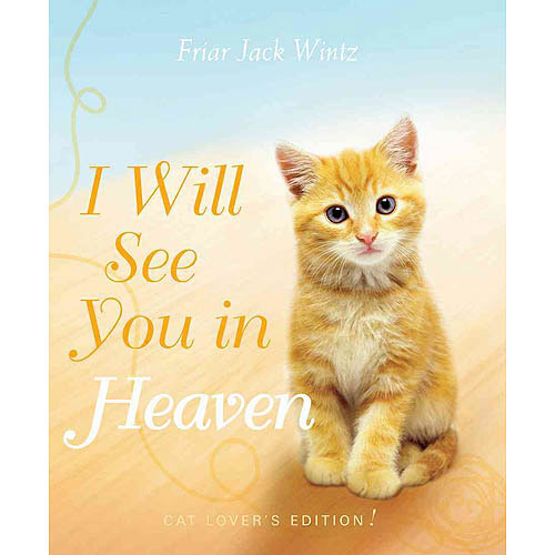 I Will See You in Heaven: Cat Lover's Edition
