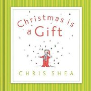 Christmas Is a Gift (Hardcover)