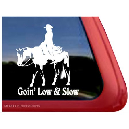 Going Low and Slow | Western Pleasure American Paint Horse Vinyl Window