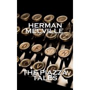 Herman Melvilles The Piazza Tales - eBook
