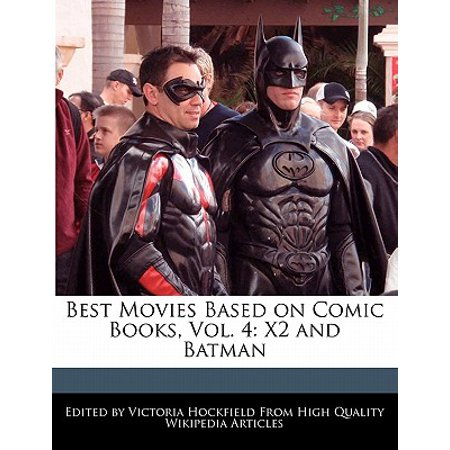 Best Movies Based on Comic Books, Vol. 4 : X2 and
