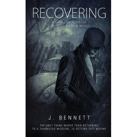 Recovering : A Gabe Fox Novella ()